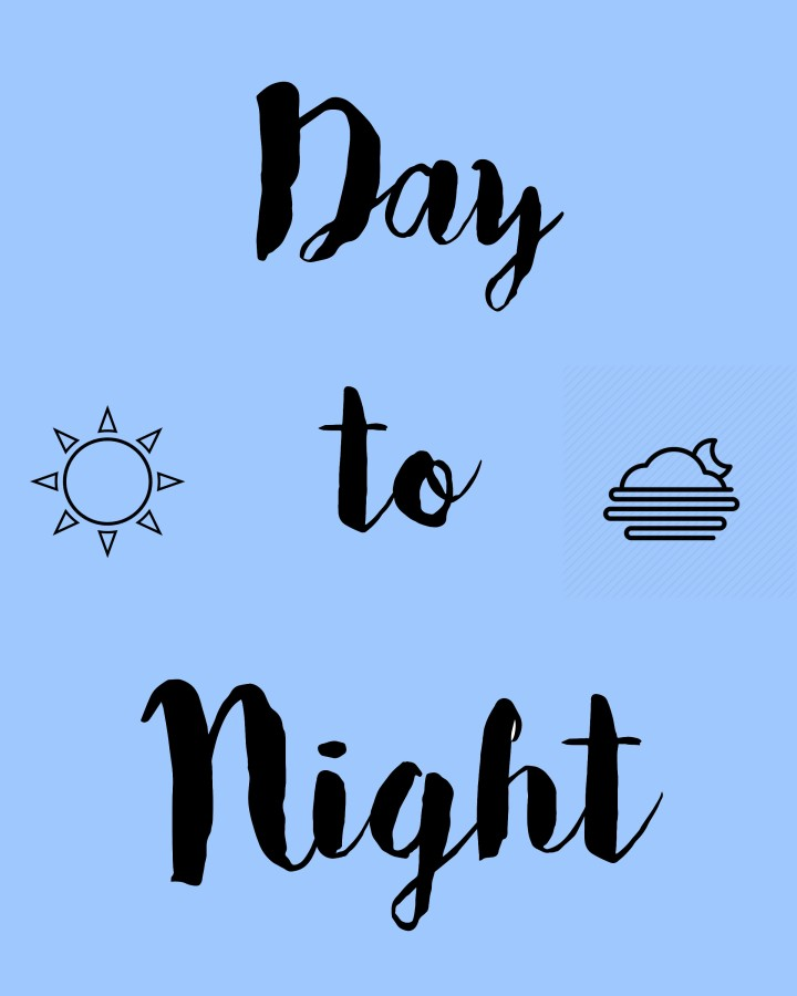 Day to NightLook